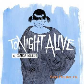Tonight Alive - All shapes & disguises (2010)