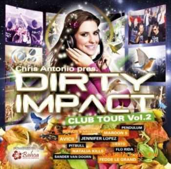 VA - Dirty Impact Club Tour Vol. 2 (2011)