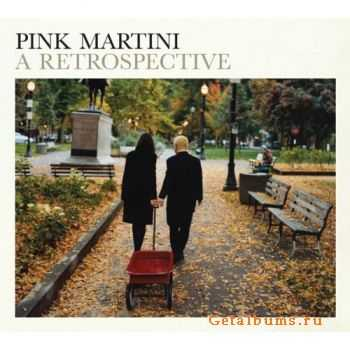 Pink Martini - A Retrospective (2011) 320/flac
