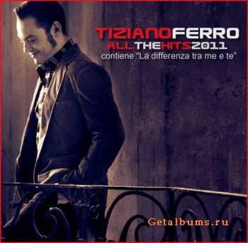 Tiziano Ferro - All The Hits (2011)