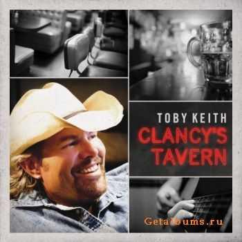 Toby Keith - Clancys Tavern (2011)