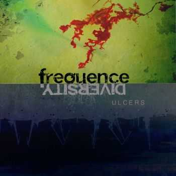 Frequence Diversity - Ulcers (EP) (2011)