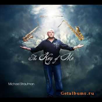 Michael Strautman - The Key of Me (2011)