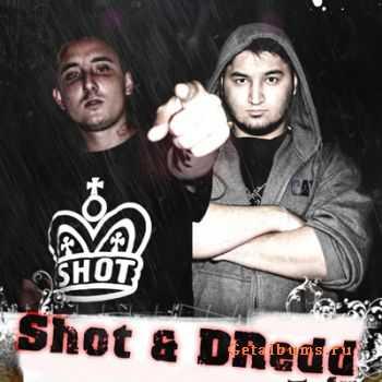 Shot & DRedd - ������� (Ozz1ebeatz Prod.)