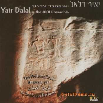 Yair Dalal & the AIOI Ensemble - Perfume Road (2002)