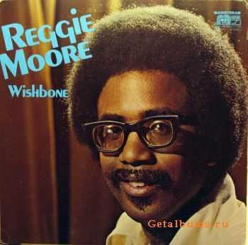 Reggie Moore - Wishbone (1971)