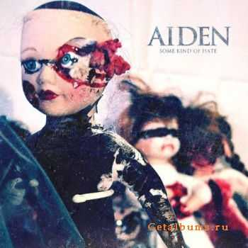 Aiden - Some Kind Of Hate (2011)