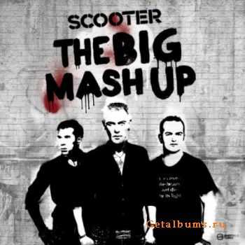Scooter - The Big Mash Up (2011)
