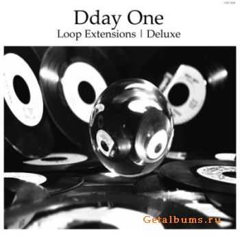 Dday One - Loop Extensions | Deluxe (2011)