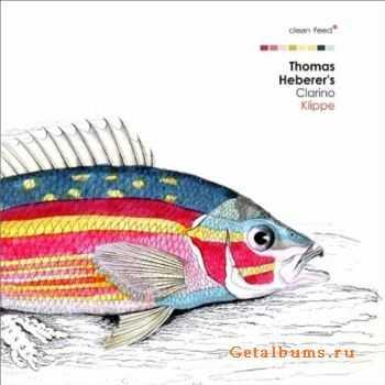 Thomas Heberer�s Clarino � Klippe (2011)