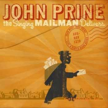 John Prine – The Singing Mailman Delivers (2011)