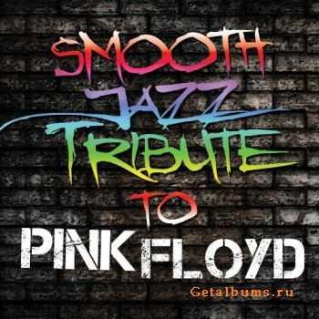 VA - Smooth Jazz Tribute to Pink Floyd (2011)