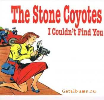 The Stone Coyotes – I Couldn't Find You (2011)