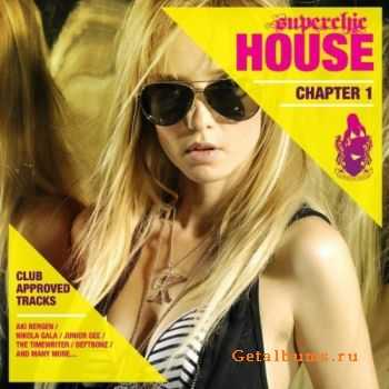 VA – Superchic House 01 (2011)