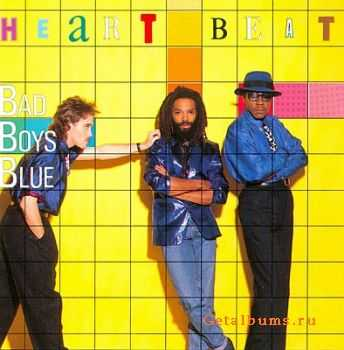 Bad Boys Blue - Heartbeat 1986 [First Press] [LOSSLESS]