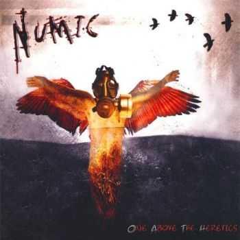 Numic - One Above The Heretics (2007)