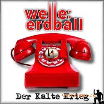 Welle:Erdball - Der Kalte Krieg (2011) (Promo)