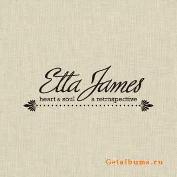 Etta James – Heart & Soul: A Retrospective [Box Set 4CD] (2011)