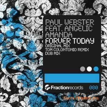 Paul Webster Feat. Angelic Amanda - Forever Today (2011)