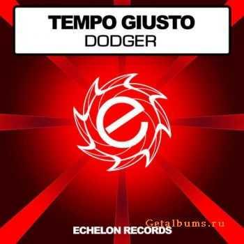 Tempo Giusto - Dodger (2011)