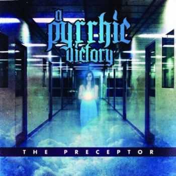 A Pyrrhic Victory - The Preceptor (2011)