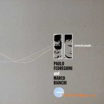 Paolo Fedreghini and Marco Bianchi - Several People (2004)