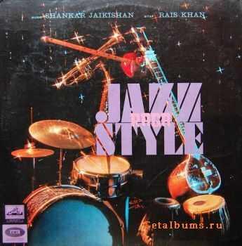 Shankar Jaikishan & Rais Khan - Raga Jazz Style (1968)