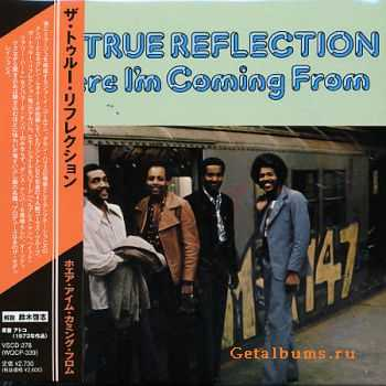 True Reflection - Where I'm Coming From (1973)