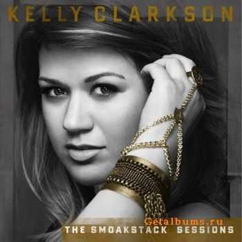 Kelly Clarkson - The Smoakstack Sessions EP (2011)