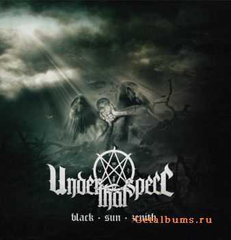 Under That Spell - Black Sun Zenith (2011)