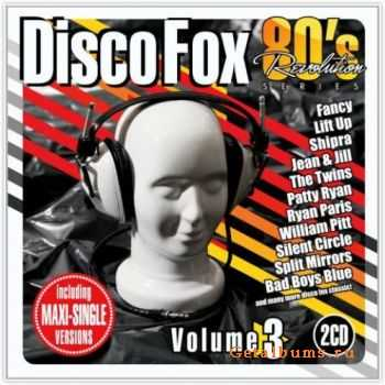 VA - 80s Revolution Disco Fox Vol.3 (2011)