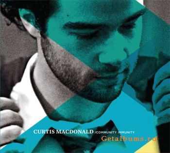 Curtis Macdonald - Community Immunity (2011)