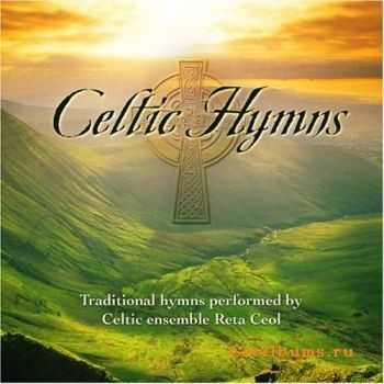 Reta Ceol - Celtic Hymns (2005)