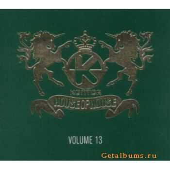 VA – Kontor House of House Vol.13 (2011)