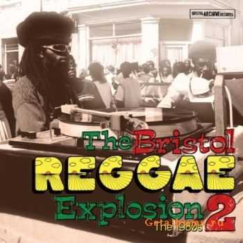 VA - Bristol Reggae Explosion Vol.2: The 80's (2011)