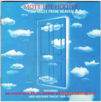 Mott The Hoople - Two Miles From Heaven (Remastering 2003) (1980)