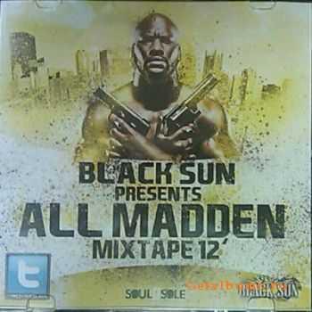 Black Sun -  All Madd (2011)
