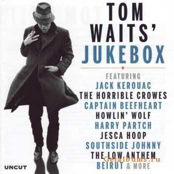 VA - Uncut: Tom Wait�s Jukebox (2011)