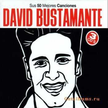 David Bustamante - Sus 50 Mejores Canciones (3CD) (2011)