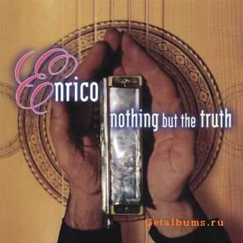 Enrico Granafei - Nothing But The Truth (2000)