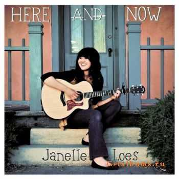 Janelle Loes - Here and Now (2011)