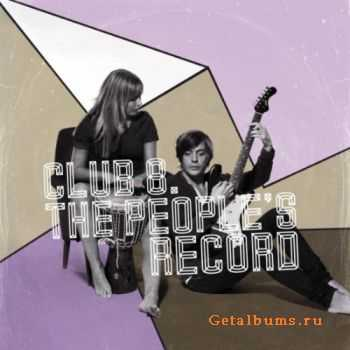Club 8 - The Peoples Record (2010) flac