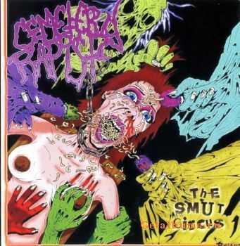 Cemetery Rapist - The Smut Circus 2011