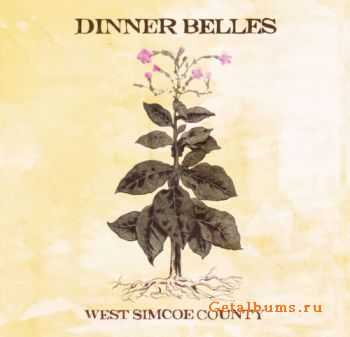 Dinner Belles – West Simcoe County (2011)