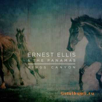 Ernest Ellis & The Panamas - Kings Canyon (2011)