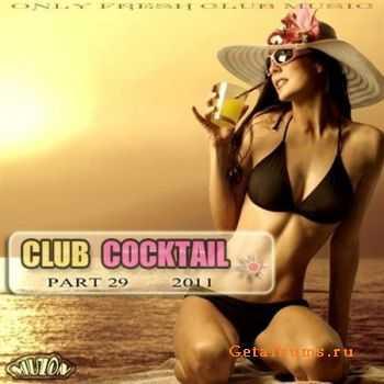 VA - Club Cocktail part 29 (2011)