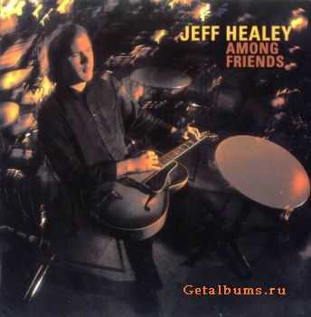 The Jeff Healey Band - Among Friends (2002)