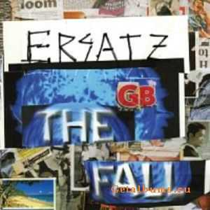 The Fall - Ersatz G.B. (2011)