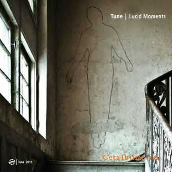 Tune - Lucid Moments (2011)