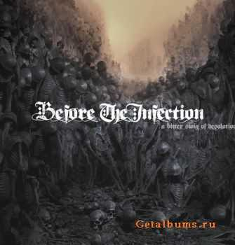 Before The Infection - A Bitter Swig Of Dissolation (EP) (2011)